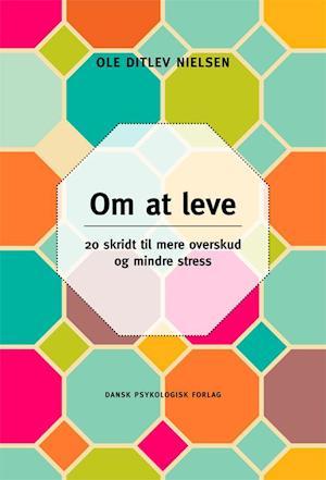 Bog, hæftet Om at leve af Ole Ditlev Nielsen
