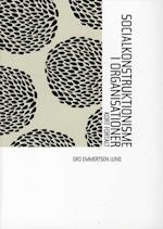 Socialkonstruktionisme i organisationer