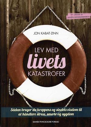 Bog, hæftet Lev med livets katastrofer af Jon Kabat-Zinn