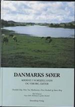Danmarks søer. Søerne i Nordjyllands og Viborg Amter