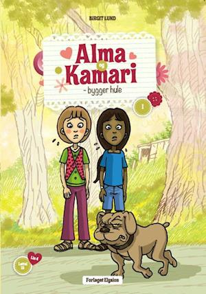 Alma og Kamari - bygger hule