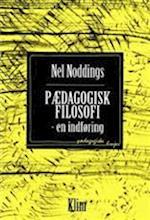 Pædagogisk filosofi af Nel Noddings