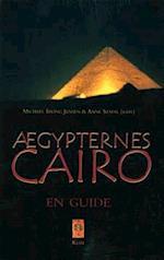Ægypternes Cairo af Michael Irving Jensen, Anne Stadil, Bente Rasmussen