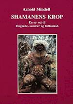 Shamanens krop