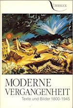 Moderne Vergangenheit (Überblick)