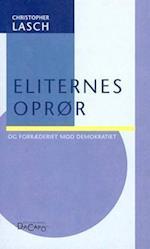 Eliternes oprør og forræderiet mod demokratiet (Hovedland DaCapo)