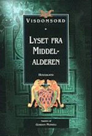 Bog, indbundet Lyset fra middelalderen af Gordon Mursell