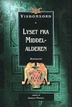 Lyset fra middelalderen (Visdomsord)