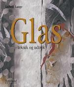 Glas - teknik og udtryk (Kunst og håndværk)