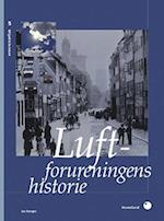 Luftforureningens historie (Miljøbiblioteket, nr. 5)