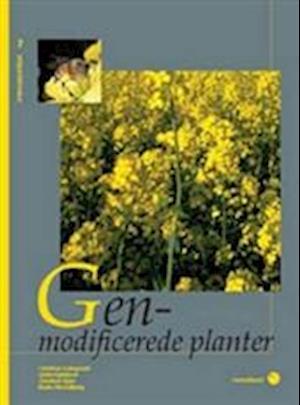 Bog, hæftet Genmodificerede planter af Christian Damgaard