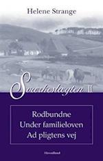 Sværkeslægten. Rodbundne - Under familieloven - Ad pligtens vej