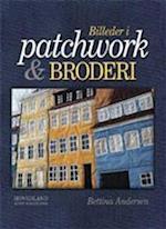 Billeder i patchwork og broderi af Bettina Andersen