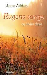 Rugens sange og andre digte