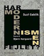 Har modernismen fejlet?