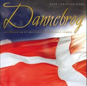 Dannebrog - historien om et kristent og nationalt symbol