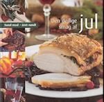 Den dejlige smag af jul (Sund mad - året rundt)