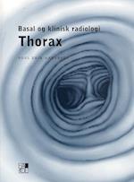 Basal og klinisk radiologi - thorax (Basal og klinisk radiologi)