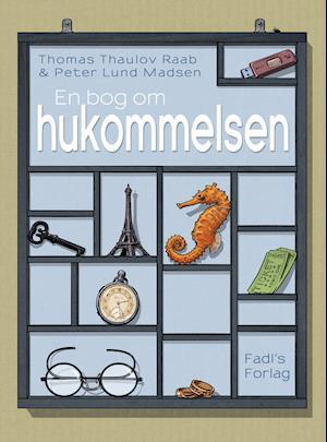 Bog, hardback En bog om hukommelsen af Peter Lund Madsen, Thomas Thaulov Raab