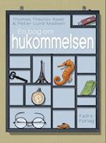 En bog om hukommelsen af Peter Lund Madsen, Thomas Thaulov Raab