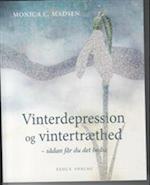 Vinterdepression og vintertræthed - sådan får du det bedre