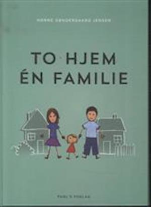To hjem - én familie