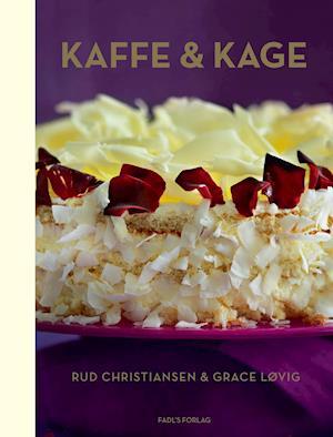 Bog, hardback Kaffe & kage af Rud Christiansen, Grace Løvig