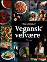 Vegansk velvære af Mia Sommer