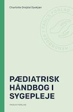 Pædiatrisk håndbog i sygepleje (Håndbøger FADLs forlag)