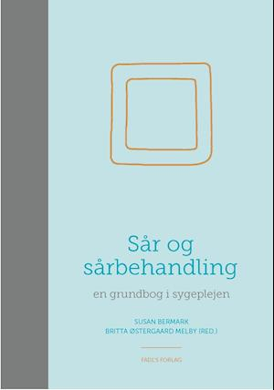 Bog, hardback Sår & sårbehandling af Susan Bermark