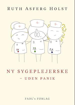 Ny sygeplejerske - uden panik