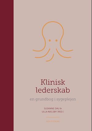 susanne dau – Klinisk lederskab-susanne dau-bog på saxo.com