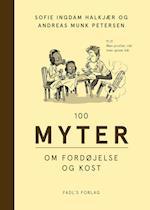 100 myter om fordøjelse og kost (100 myter)