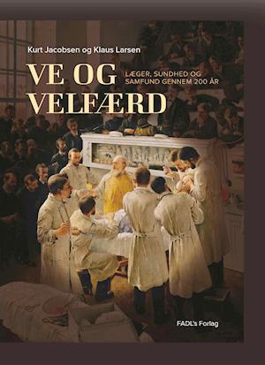 Bog, indbundet Ve og velfærd af Kurt Jacobsen, Klaus Larsen