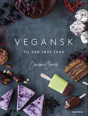 Bog, hardback Vegansk til den søde tand af Christine Bonde