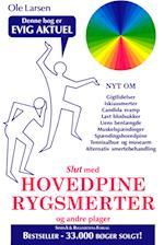 Slut med hovedpine, rygsmerter og andre plager