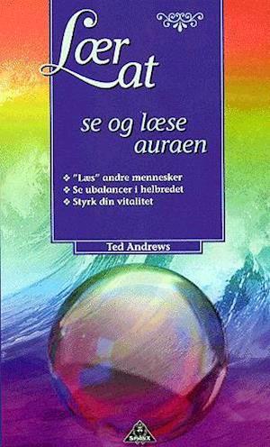 Tidssvarende Få Lær at se og læse auraen af Ted Andrews som Hæftet bog på dansk WC-91