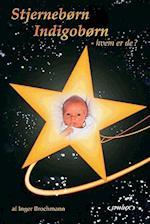 Stjernebørn, indigobørn - hvem er de?