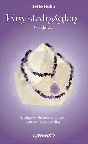 Bog, paperback Krystalnøglen af Jette Holm