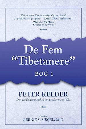 Få De fem tibetanere bog 1 (2. udgave) af Peter Kelder som bog på dansk