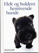 Helt og holdent henrivende hunde (En Helen Exley gavebog)