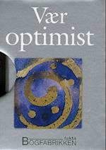 Vær optimist (En Helen Exley gavebog)