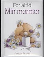 Min mormor / For altid (En Helen Exley gavebog)