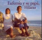 Eufemia y su papá, Hilario