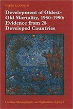 Development of Oldest-Old Mortality, 1950-1990 (Monographs on population aging, nr. 1)