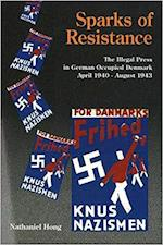 Sparks of Resistence (Odense University studies in history and social sciences, nr. 190)