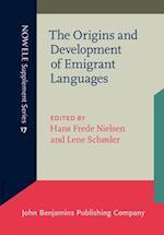 The Origins and Development of Emigrant Languages