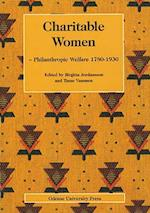 Charitable Women (Odense University studies in history and social sciences, nr. 213)