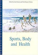 Sports, Body and Health
