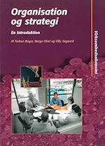 Organisation og strategi - en introduktion (Virksomhedsøkonomi, nr. 1)